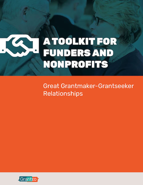 Improve Your Grantmaking/Grantseeking Relationships with This New Tool